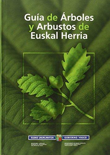 Guia de arboles y arbustos de euskal herria