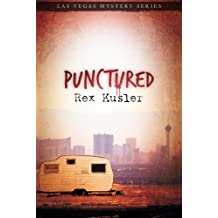 Punctured (Las Vegas Mystery) by Rex Kusler (2011-05-24)