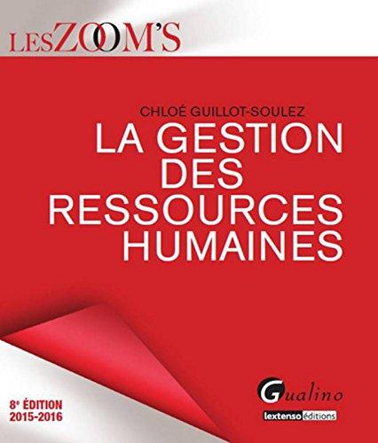 La gestion des ressources humaines 2015-2016 par Chloé Guillot-Soulez