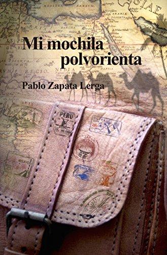 Mi mochila polvorienta por Pablo Zapata Lerga