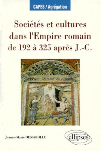 socits-et-cultures-dans-l-39-empire-romain-de-192--325-aprs-j-c