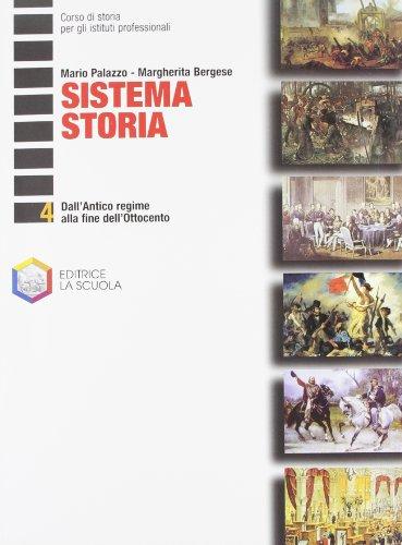 Sistema storia. Per gli Ist. professionali: 4