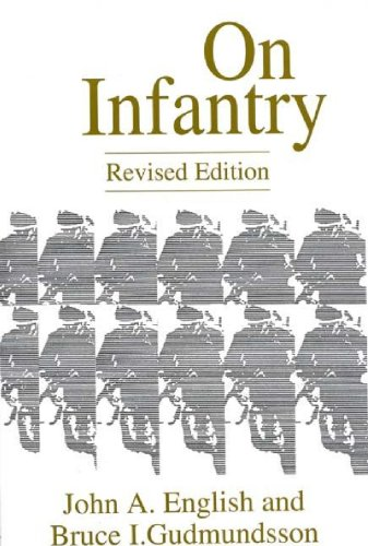 On Infantry: Revised Edition (REV) (Military Profession)