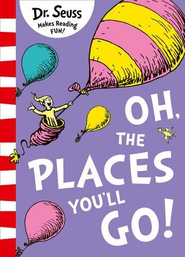 a review of oh the places youll go a childrens book by dr seuss Oh, the places you'll go is a book written and illustrated by children's author dr seussit was first published by random house on january 22, 1990, making it his last book published in his lifetime.