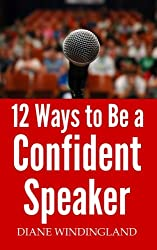 12 Ways to Be a Confident Speaker