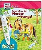 BOOKii® WAS IST WAS Junior Komm mit zu den Pferden und Ponys!: Über 650 Hörerlebnisse und interaktive Spiele!