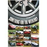 Something for the weekend?: Twenty cars in twenty-five years – and each with a story (English Edition)