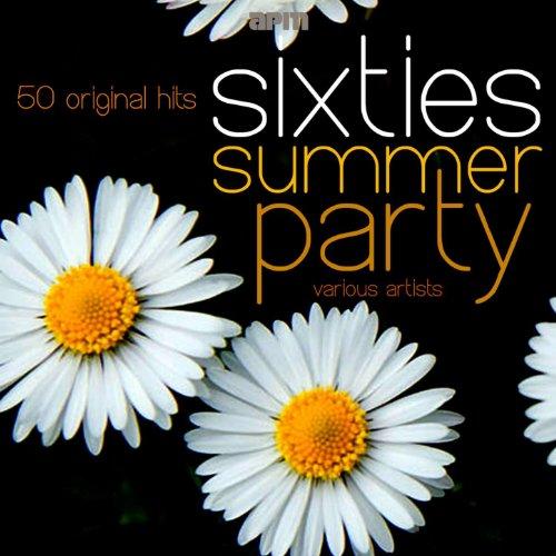 Sixties Summer Party - 50 Orig...