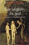 Les Origines du mal : Histoire du péché originel