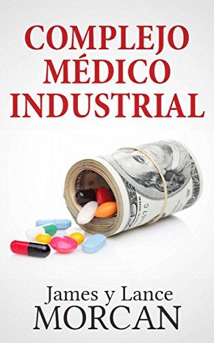 Complejo Médico Industrial por James Morcan