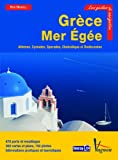 Grèce Mer Egée : Athènes, Cyclades, Sporades, Dodécanèse
