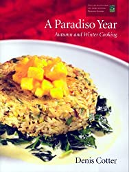 A Paradiso Year A & W: Autumn and Winter Cooking by Denis Cotter (2006-05-15)