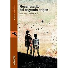 Mecanoscrito Del Segundo Origen (Literatura Juvenil (A Partir De 12 Años) - Clásicos Modernos)