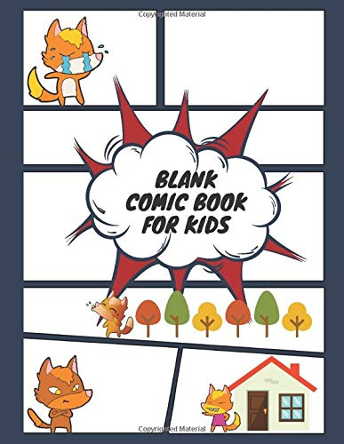 Blank Comic Book For Kids: Draw Your Own Comics - 130 Pages - A Large 8.5