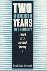 Two Hundred Years of Theology: Report of a Personal Journey