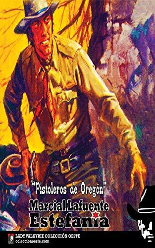 Pistoleros de Oregón (Colección Oeste) por Marcial Lafuente Estefanía