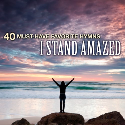 40 Must-Have Favorite Hymns: I...