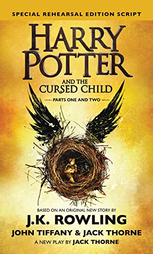 Harry Potter and the Cursed Child: Parts 1 & 2, Special Rehearsal Edition Script (Harry Potter (Hardcover))