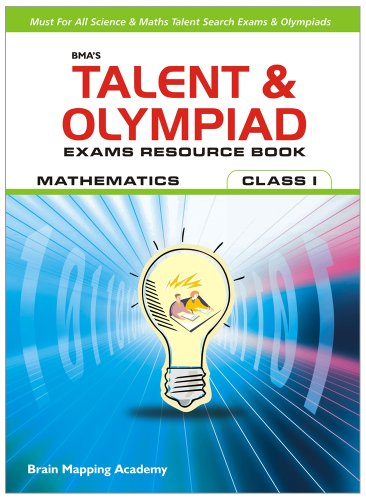 BMA\'s Talent & Olympiad Exams Resource Book for Class - 1 (Maths)