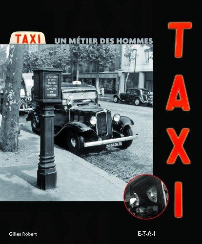 Taxi : Un métier des hommes par Gilles Robert