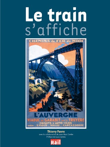 Le train s'affiche par Thierry Favre