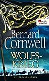 Wolfskrieg (Die Uhtred-Saga 11)
