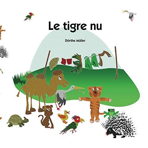 Couverture du livre Le tigre nu