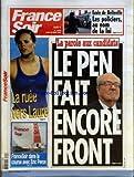 FRANCE SOIR [No 19445] du 26/03/2007 - ECOLE DE BELLEVILLE - LES POLICIERS AU NOM DE LA LOI - LA RUEE VERS LAURE - FRANCESOIR DANS LA COURSE AVEC ERIC PERON - LA PAROLE AUX CANDIDATS - LE PEN FAIT ENCORE FRONT