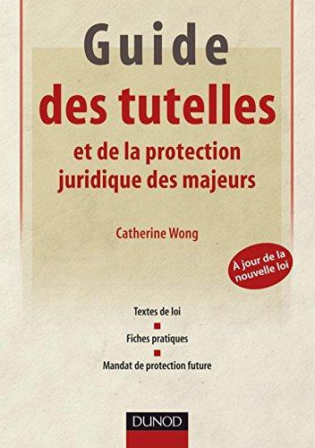 Guide des tutelles et de la protection j...