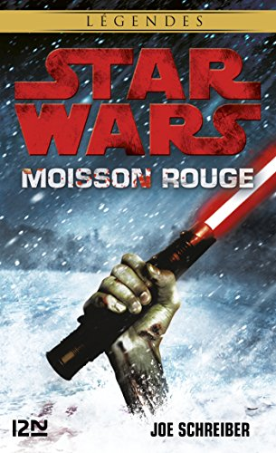 Star Wars - Moisson rouge de Joe SCHREIBER 2016