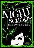 Night School 4: Um der Hoffnung willen