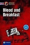 Blood and Breakfast: Lernkrimi Kurzkrimi Englisch A2 (Lernkrimi Kurzkrimis)