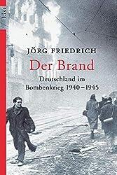 Der Brand: Deutschland im Bombenkrieg 1940-1945