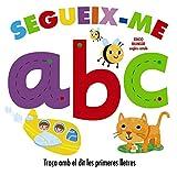 Segueix-me abc (Catalá - A Partir De 0 Anys - Projecte De 0 A 3 Anys - Llibres Sensorials)