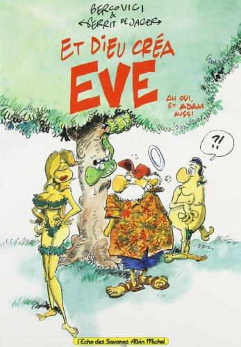 Et Dieu créa Eve - Ah oui, et Adam aussi
