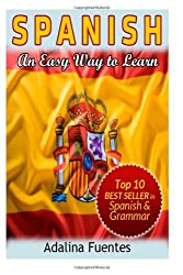 By Adalina Fuentes - Spanish. An Easy Way to Learn
