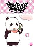 Pan'Pan Panda, une vie en douceur T05 (French Edition)