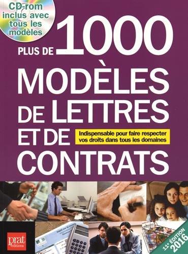 Plus de 1 000 modles de lettres et de contrats 2016 : Indispensable pour faire respecter vos droits dans tous les domaines (1Cdrom)