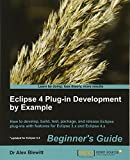 No Eclipse 4 Plug-in Development by Example: Beginner's Guide Read a customer review or write one .