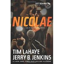 Nicolae: The Rise of Antichrist (Left Behind (Paperback))