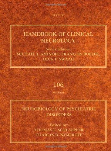 Neurobiology of Psychiatric Disorders, Volume 106 (Handbook of Clinical Neurology) (2012-07-23)