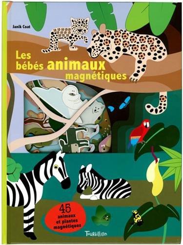 Les bébés animaux magnétiques : 45 animaux et plantes magnétiques por Marie Fordacq