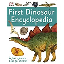 First Dinosaur Encyclopedia (First Reference)
