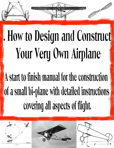 How to Assemble and Construct Your Own Airplane (Home Flight Construction Book 1) (English Edition) por Erich Hartfield