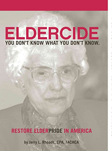 [(Remedy Eldercide, Restore Elderpride : You Don't Know What You Don't Know)] [By (author) Jerry Rhoads] published on (June, 2009)