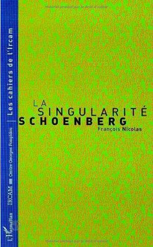 Singularite schoenberg (la)