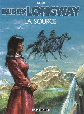Buddy Longway - tome 20 - Source (La)