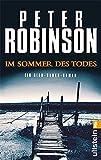 Im Sommer des Todes: Ein Alan-Banks-Roman (Ein Alan-Banks-Krimi, Band 16)