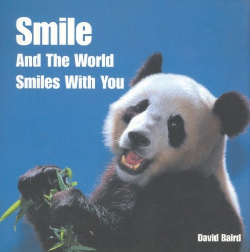 Smile and the World Smiles with You by David Baird (2004-10-01)