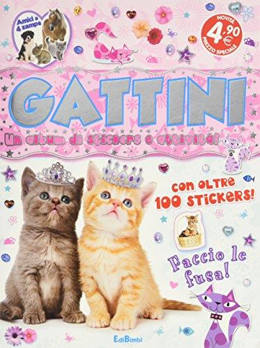 Gattini. Un album di stickers e attività. Con adesivi